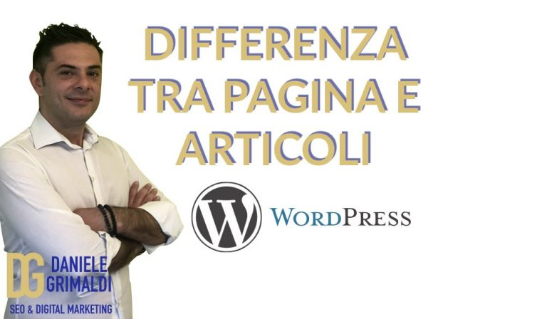 Differenza tra pagine e articoli WordPress