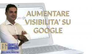 Aumentare visibilità sito su Google